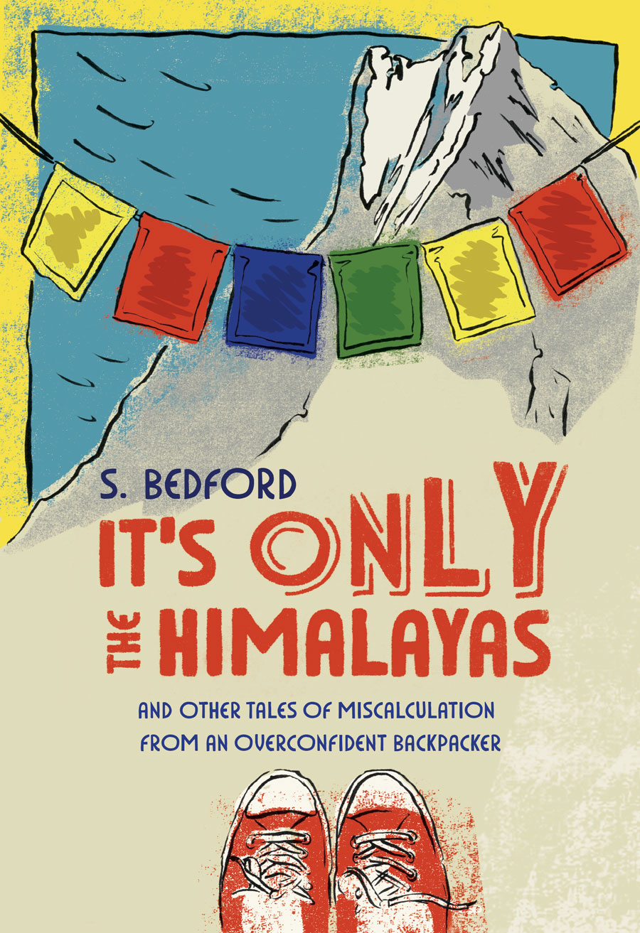 It's Only the Himalayas, book cover Design and Illustration